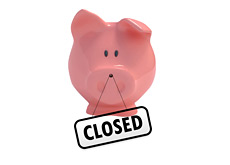 -- piggy - bank closed sign --