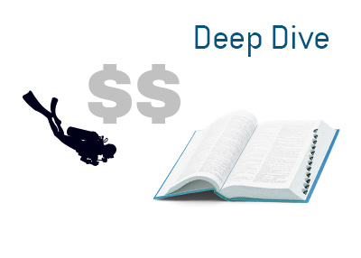 Dave explains what the term Deep Dive means when it comes to the world of business and finance.