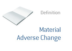 -- Dictionary term definition - Material Adverse Change --