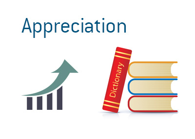 The meaning of Appreciation in the world of business and finance - Dave Manuel Dictionary