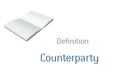 -- Counterparty definition --