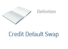 -- Credit Default Swap - Term definition - finance --