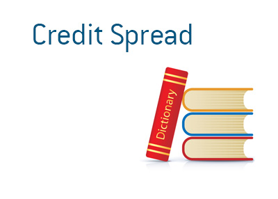 Credit Spread definition and meaning in the world of finance and trading.  Examples and situations