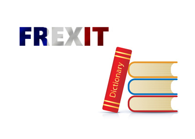 Definition of Frexit - Financial dictionary - Politics - What is the meaning of the term?