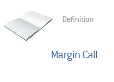 -- Term definition - finance - Margin Call - What is? --