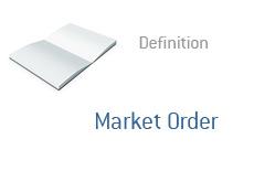 -- Market Order - Definition --