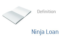 -- Dictionary definition for the term - Ninja Loan --