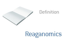 -- Term definition - Reaganomics - Finance --