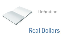 -- Definition of Real Dollars --