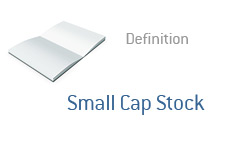 -- Term definition Small Cap Stock --