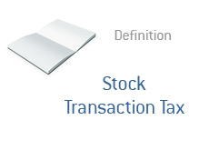 -- Finance term definition - Stock Transaction Tax --