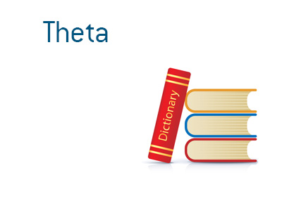 Definition and meaning of Theta when it comes to options. Financial dictionary