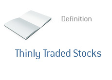 -- Definition of Thinly Traded Stocks - Finance --