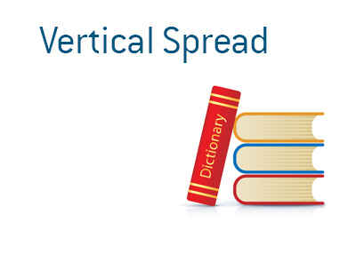 Financial dictionary - Vertical Spread - Options trading - Drawing