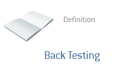 -- Back Testing - Definition - Finance dictionary term --