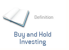 financial term definition - buy and hold investing