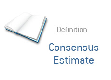 -- what is consensus estimate - financial term definition --