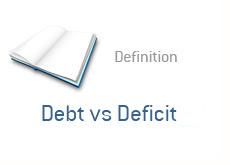 Financial Term Definition   Debt Vs. Deficit