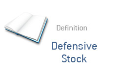 -- definition of a financial term - what is - defensive stock --