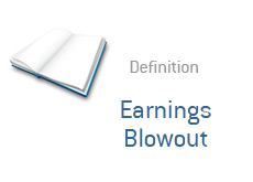 -- what is earnings blowout? - financial term definition --