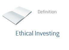 -- Term definition - Ethical Investing --