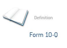 -- Form 10-Q definition --