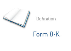 -- what is form 8K - financial term definition --