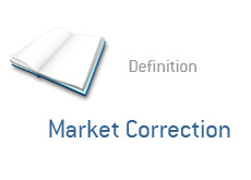 -- what is market correction - finance term definition --