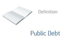 -- Definition of Public Debt --