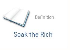 finance term definition - soak the rich