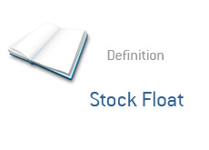 -- definition of a term - stock float --