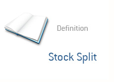 financial term definition - dictionary - stock split