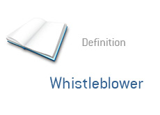 -- what is whistleblower - finance term definition --