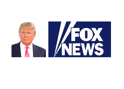 Presidential candidate Donald Trump next to a Fox News logo
