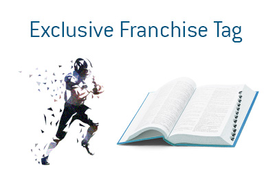 The meaning of the American football term - Exclusive Franchise Tag - What is it?