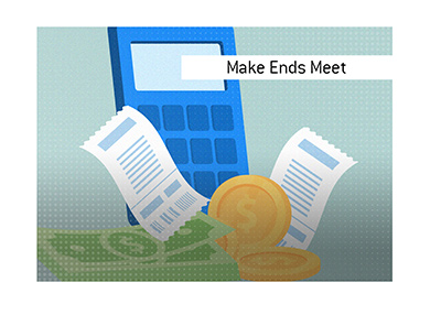 Dave explains the meaning of the financial term of Make Ends Meet.  Illustration.
