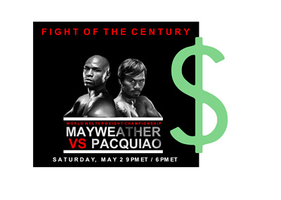 Mayweather vs. Pacquiao fight poster with a big green dollar sign over it