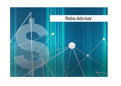 The term Robo-Adviser is looked at and explained by Dave in this article.  Illustration.