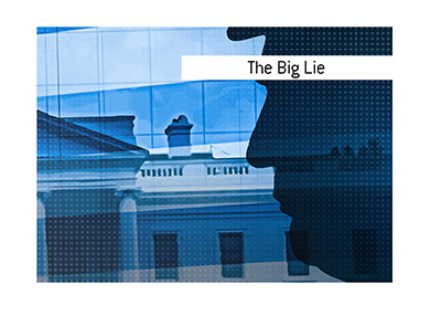 What is the meaning of the term The Big Lie?  Dave explains.