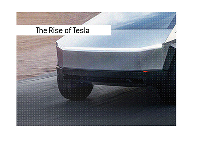 The meteoric rise of Tesla company.