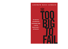 -- book cover - too big to fail - andrew ross sorkin --