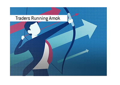The retail traders are running amok on the markets.