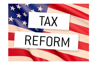 The United States of America - Tax Reform - Graphic / concept / text over flag.