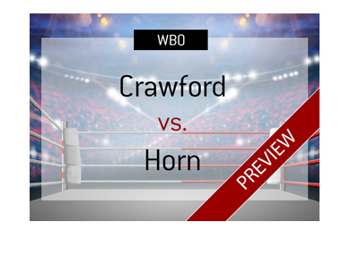 The WBO Walterweight title is on the line.  Terence Crawford vs. Jeff Horn - 09/06/2018 - Match preview - Bet on it!